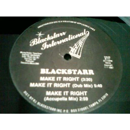 blackstarr make it right