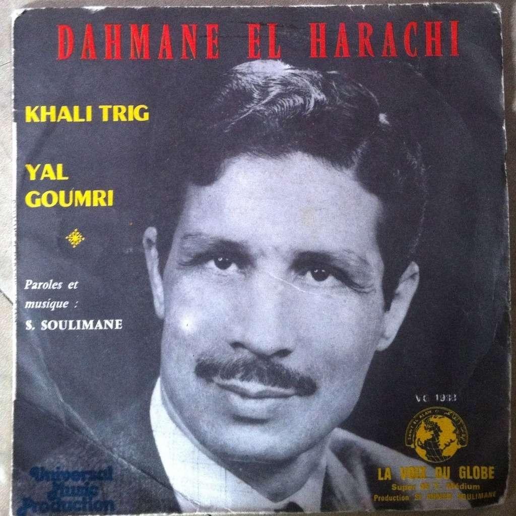 Dahmane El Harrachi : «Khebbi serrak yal ghafel»