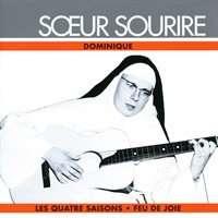 Soeur Sourire Dominique ( Je Te Benis Seigneur - Viens - Envoie-Moi ... 18 Grands Succes )