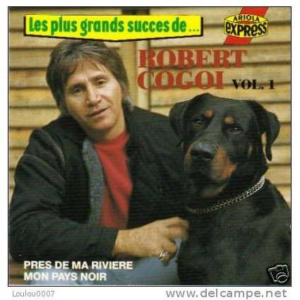 Robert Cogoi Les Plus Grands Succes De ... Robert Cogoi - Vol 1