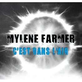 MYLENE FARMER c 'est dans l 'air