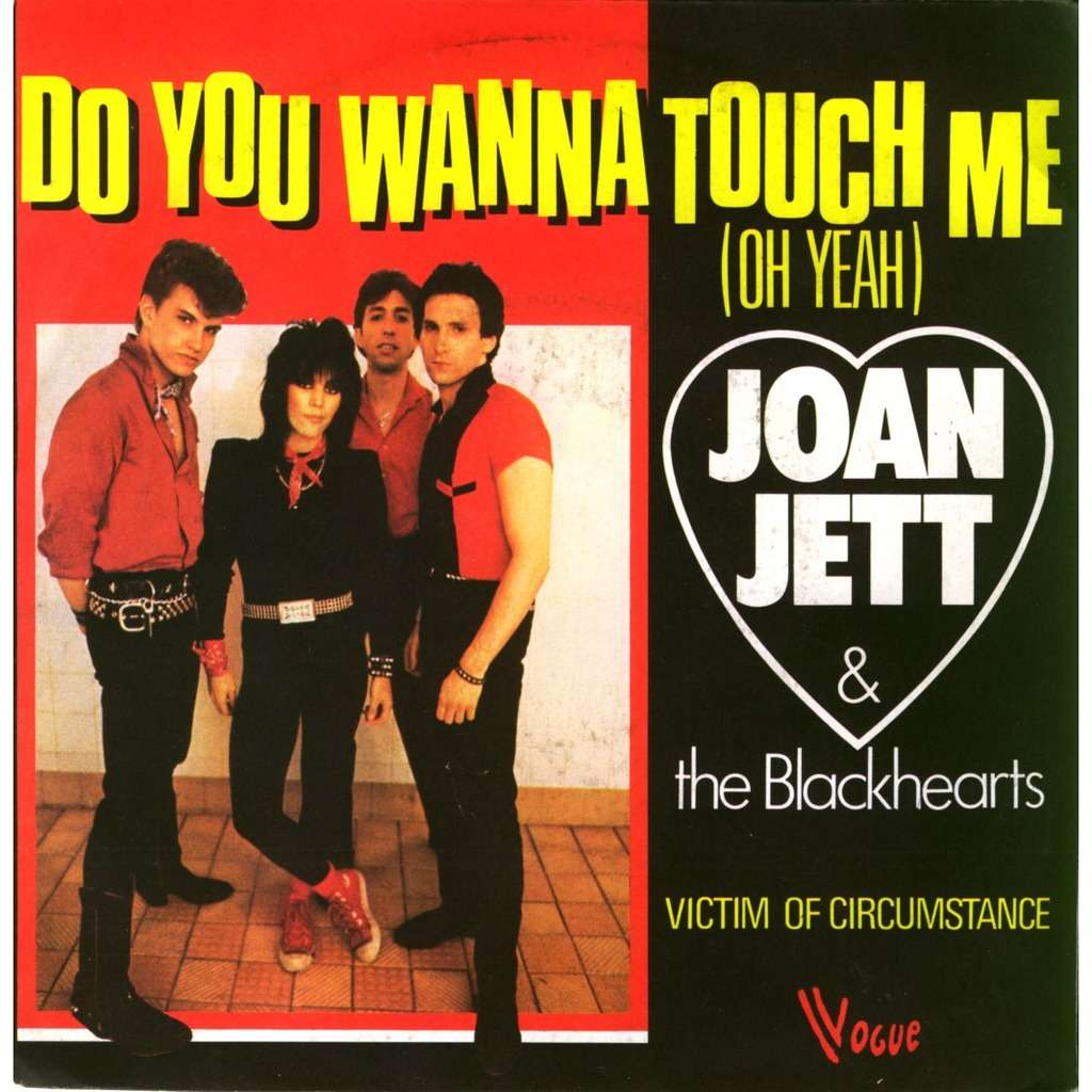 Do You Wanna Touch Me Oh Yeah By Joan Jett And The