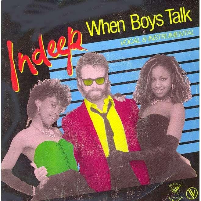 Indeep When Boys Talk Cuando Los Chicos Hablan