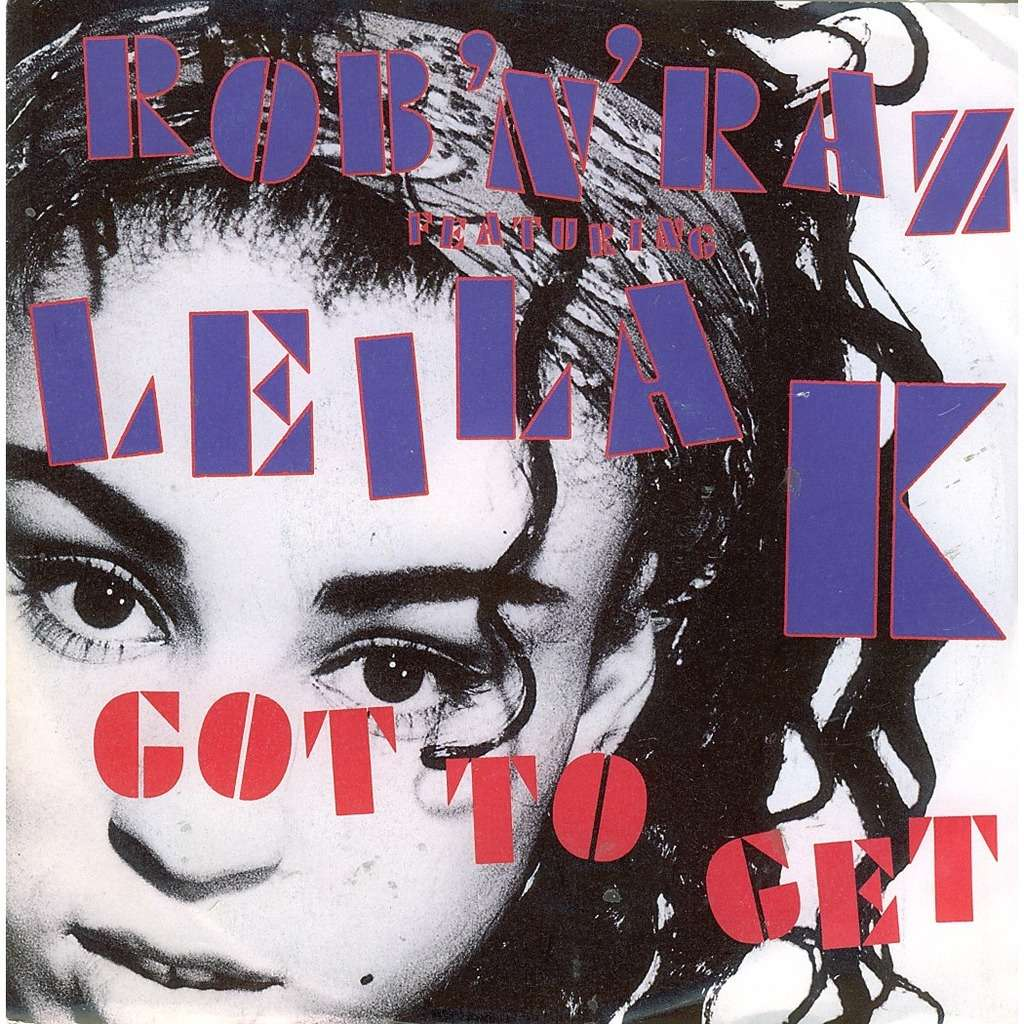 Got To Get By Rob N Raz Featuring Leila K Sp With