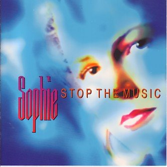SOPHIE (EUROBEAT) Stop The Music