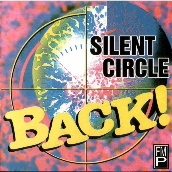 SILENT CIRCLE Back !