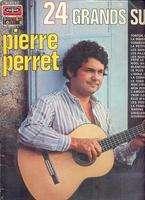 PIERRE PERRET 24 GRANDS SUCCES.France ( Pochette Ouvrante )