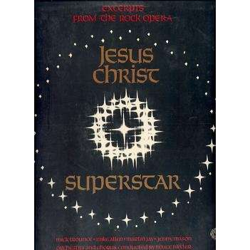JESUS CHRIST SUPERSTAR EXCERPTS FROM THE ROCK OPERA.England