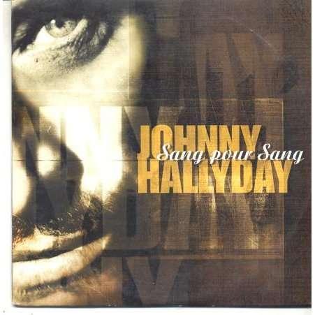 JOHNNY HALLYDAY SANG POUR SANG / NOTRE HISTOIRE.Eu