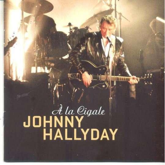 JOHNNY HALLYDAY A LA CIGALE.Eu