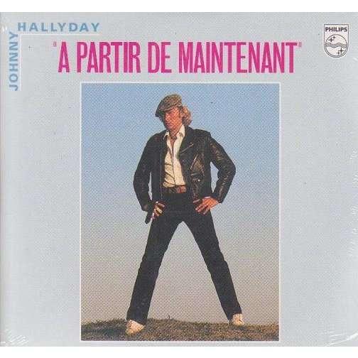 JOHNNY HALLYDAY A PARTIR DE MAINTENANT / QU' EST-CE QU' ELLE FAIT.France