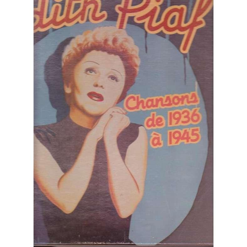 EDITH PIAF CHANSONS DE 1936 A 1945.France