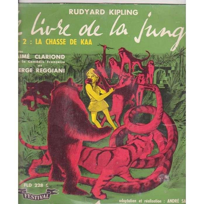 Serge Reggiani Et Aime Clariond Le Livre De La Jungle N 2 La Chasse De Kaa France