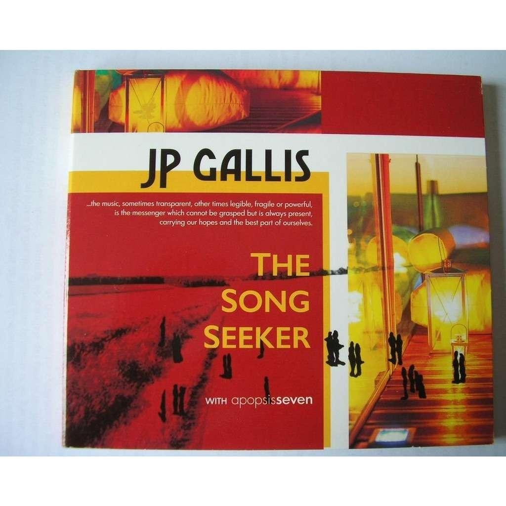GALLIS jean pierre THE SONG SEEKER
