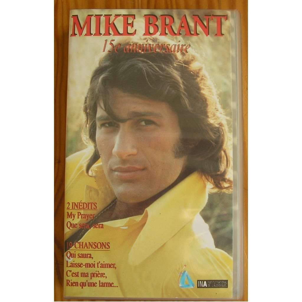 MIKE BRANT 15 ème anniversaire en VHS