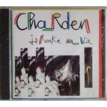 Eric Charden 1 Je rocke ma vie