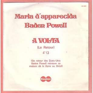 MARIA D'APPARECITA - BADEN POWELL a volta ( le retour )