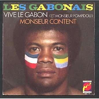 LES GABONAIS ( CLAUDE FRANCOIS ) vive le gabon ( et monsieur pompidou )