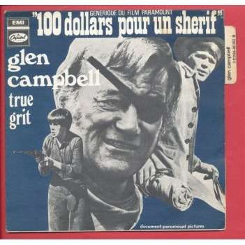 GLEN CAMPBELL - ELMER BERNSTEIN 100 dollars pour un shérif