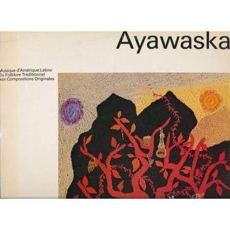 AYAWASKA musique d'amerique latine du folklore traditionnel aux compositions originales