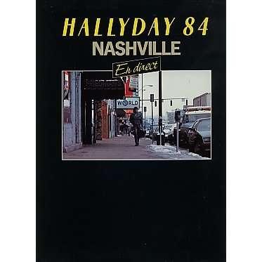 JOHNNY HALLYDAY hallyday 84 nashville ( drole de métier + spécial enfants du rock )