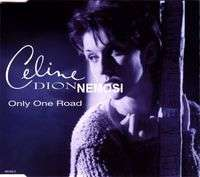 Céline DION Only one road