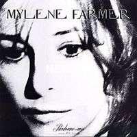 Mylène FARMER Pardonne-moi