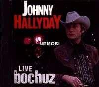 Johnny HALLYDAY LIVE BOCHUZ