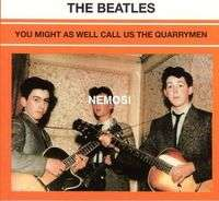 BEATLES YOU MIGHT AS WELL CALL US THE QUARRYMEN
