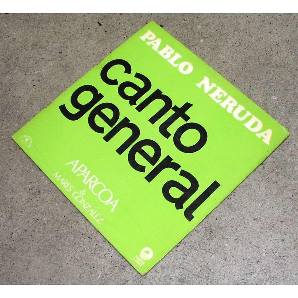 PABLO NERUDA Canto General