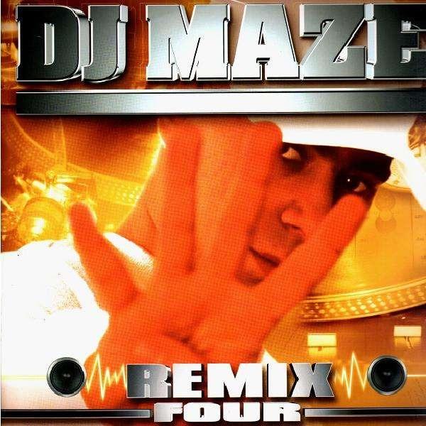 DJ MAZE Maze Remix Four
