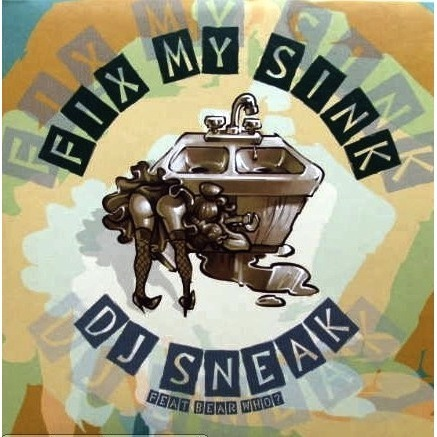Fix my sink by Dj Sneak Feat Bear Who?, 12inch with ny-212 - Ref ...