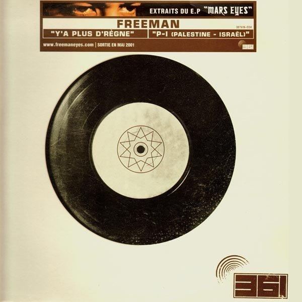 Freeman - y'a plus d' règne / p-i (palestine - israël) - 12 inch 33 rpm