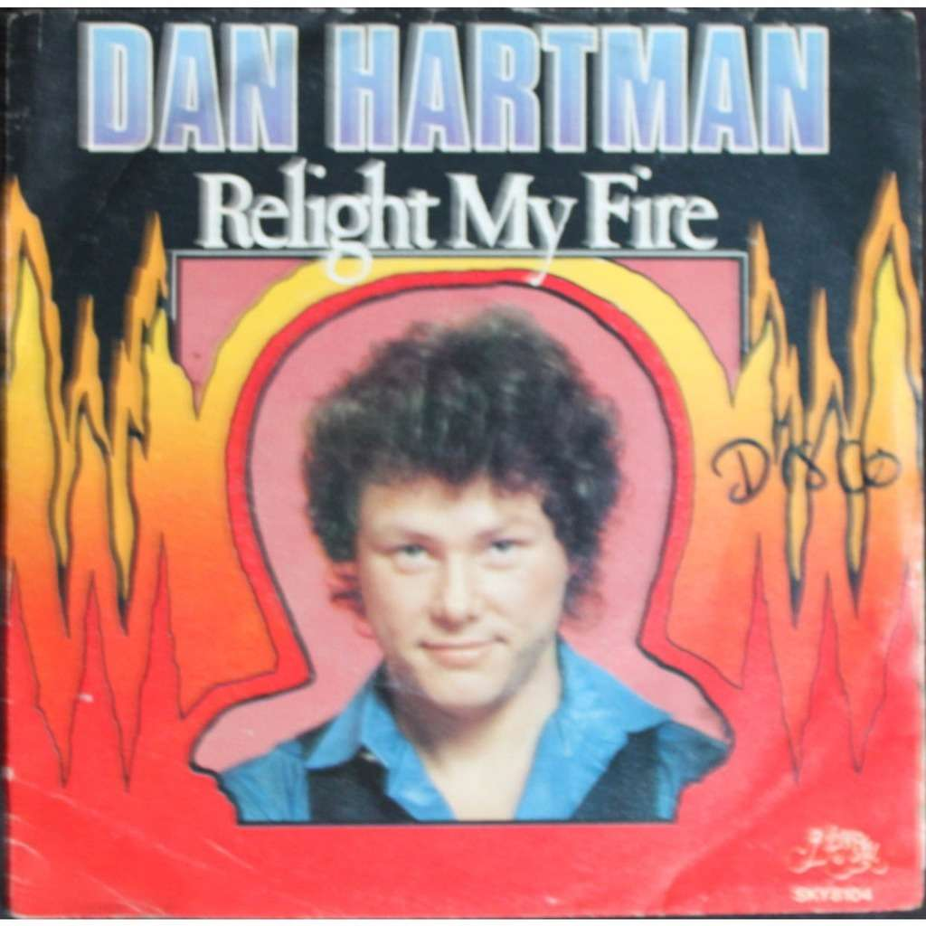Relight My Fire Vertigo By Dan Hartman Sp With Nyphus