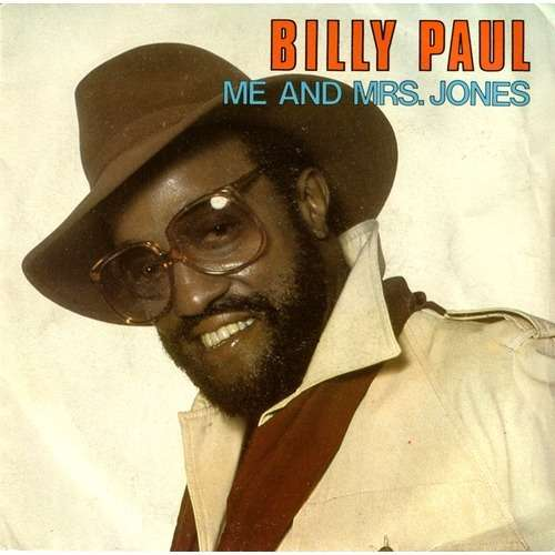 Me And Mrs Jones Your Song By Billy Paul Sp With