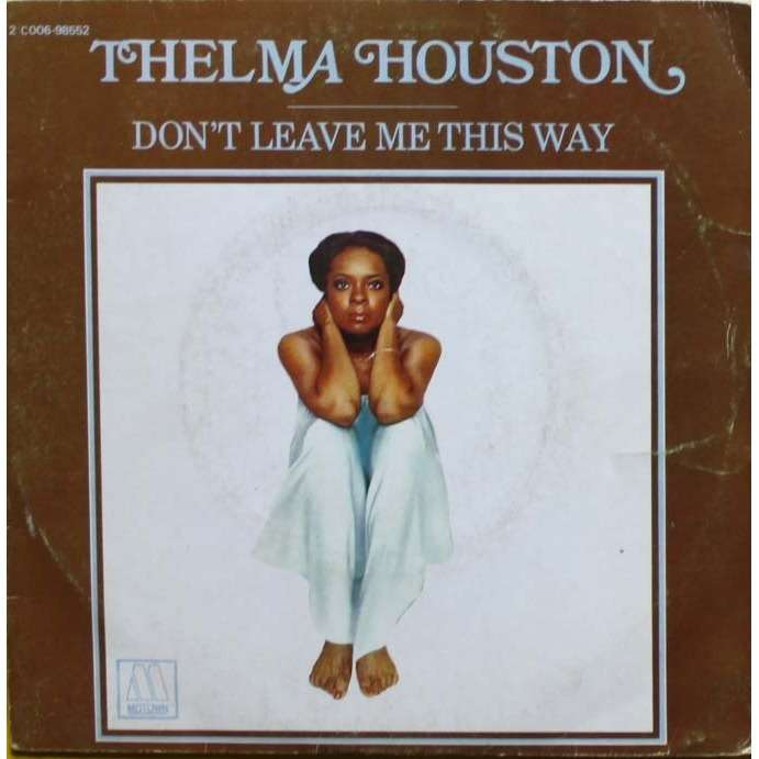 Don T Leave Me This Way By Houston Thelma Sp With Nyphus