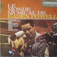 baden powell Le monde musical de Baden Powell/69 - BB77