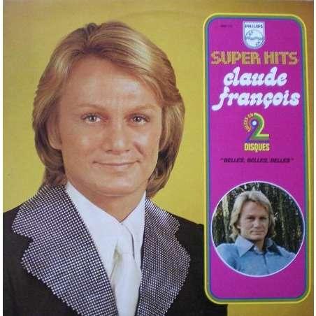 Claude FRANCOIS Super hits -Belles, belles, belles
