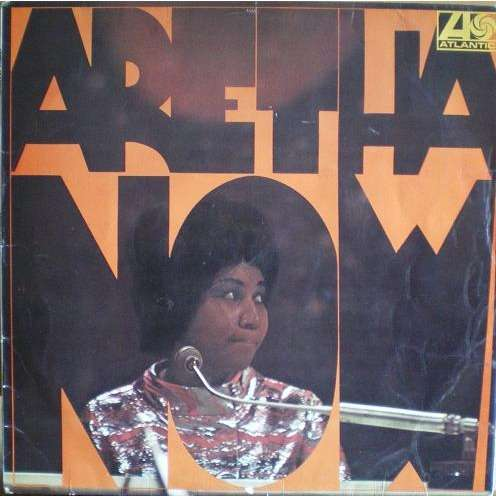 FRANKLIN Aretha  aretha now