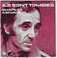 CHARLES  AZNAVOUR ILS  SONT  TOMBES