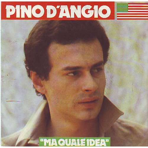 Pino D 180 Angio 176 176 Ma Quale Idea By Pino D Angio Sp With