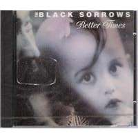 the black sorrows better times