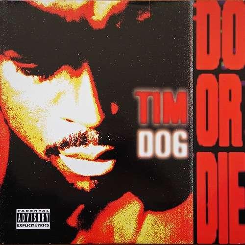 tim dog do or die