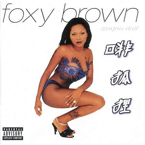 Foxy Brown Chyna Doll