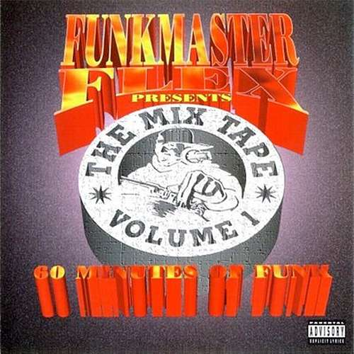 funkmaster flex 60 Minutes Of Funk - The Mix Tape Volume I