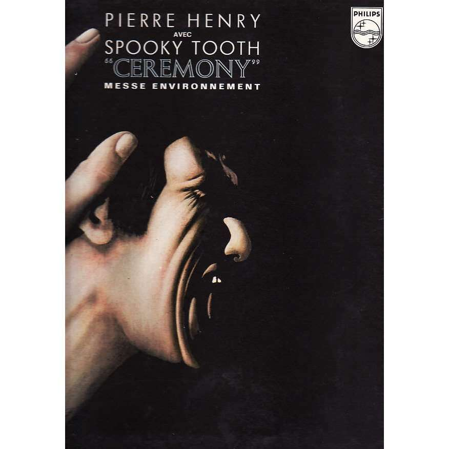 PIERRE HENRY & SPOOKY TOOTH ceremony  messe environnement