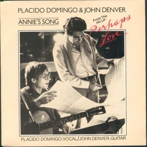 Annie s song perhaps love by placido domingo amp john denver sp with