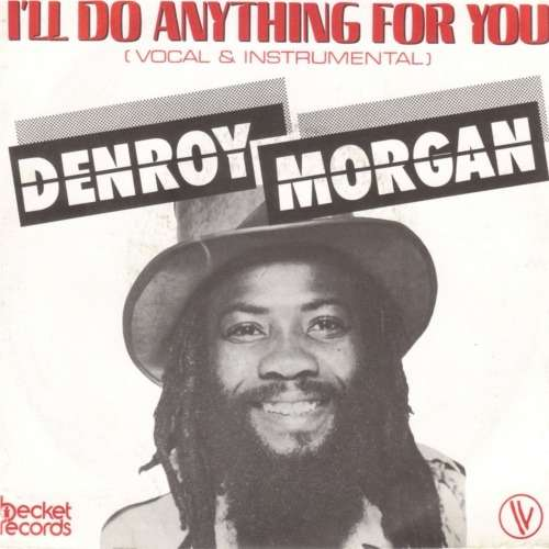 I Ll Do Anything For You By Denroy Morgan Sp With