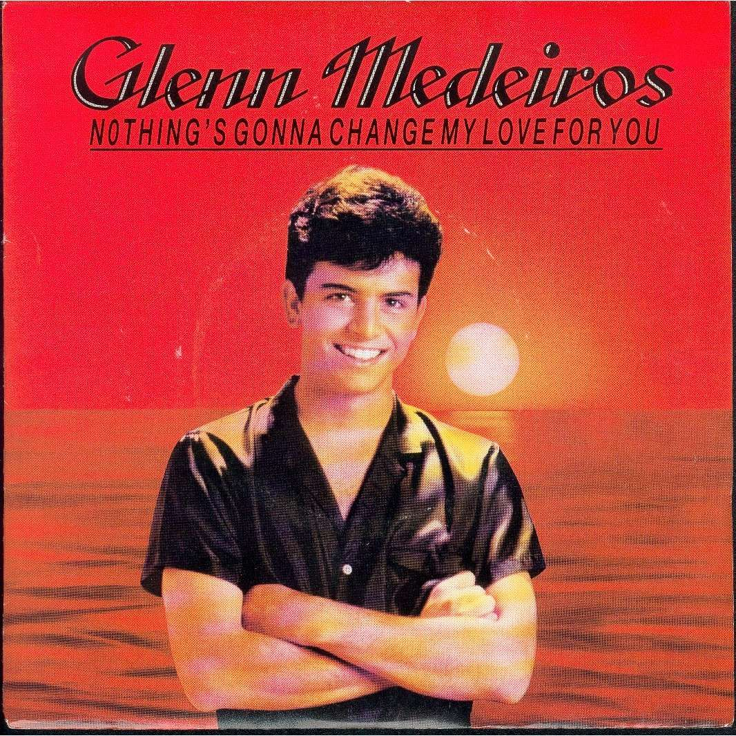 nothing s gonna change my love for you glenn medeiros 7 sp