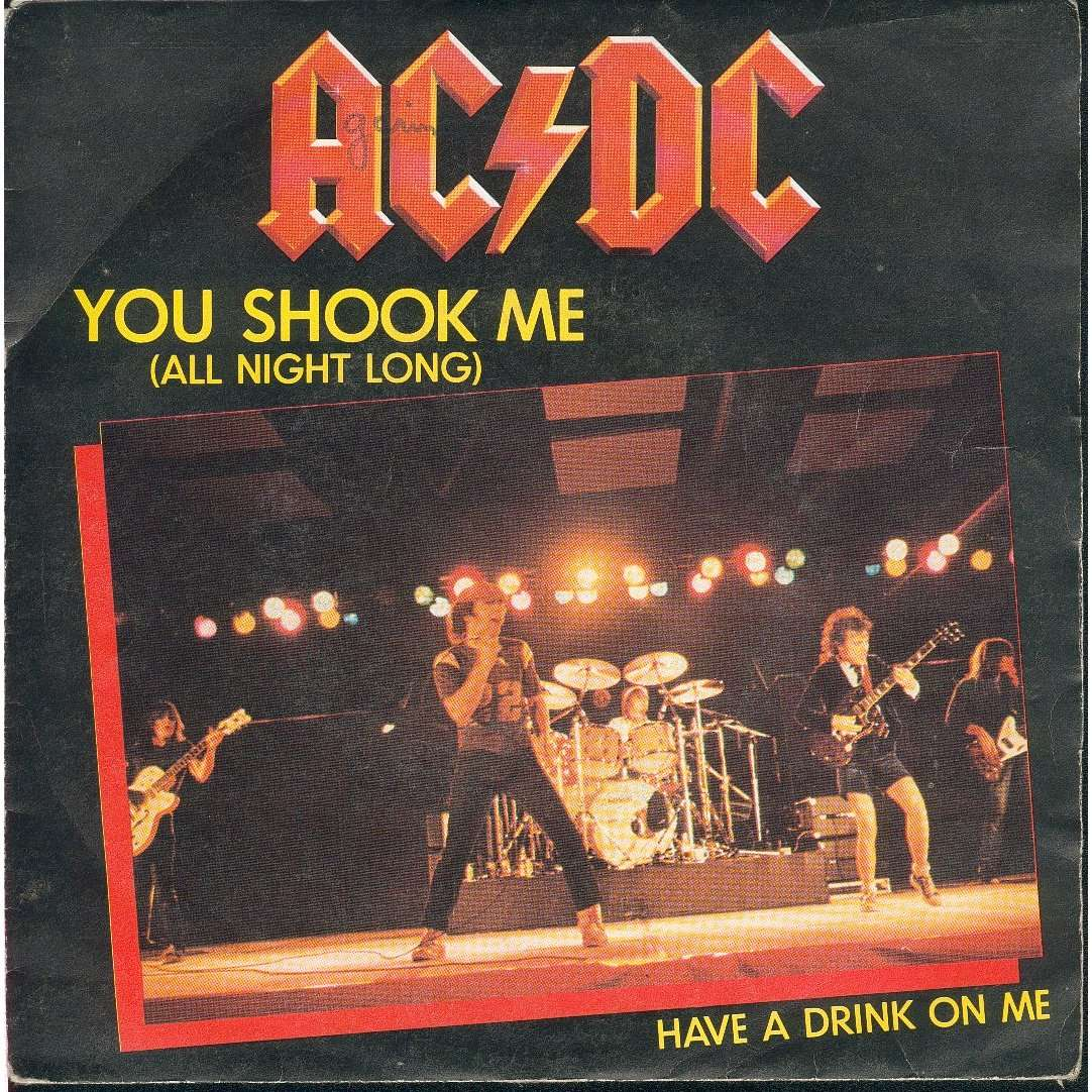 You Shook Me All Night Long Have A Drink On Me By Ac